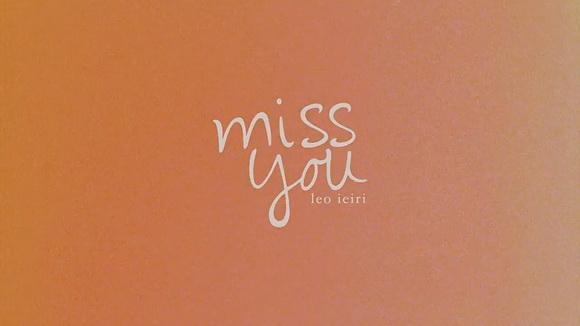 Ieiri_Leo_miss_you_top