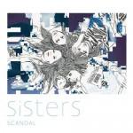 «Sisters», le prochain single de SCANDAL arrive en septembre