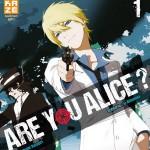 «ARE YOU ALICE?» bientôt disponible chez Kazé Manga