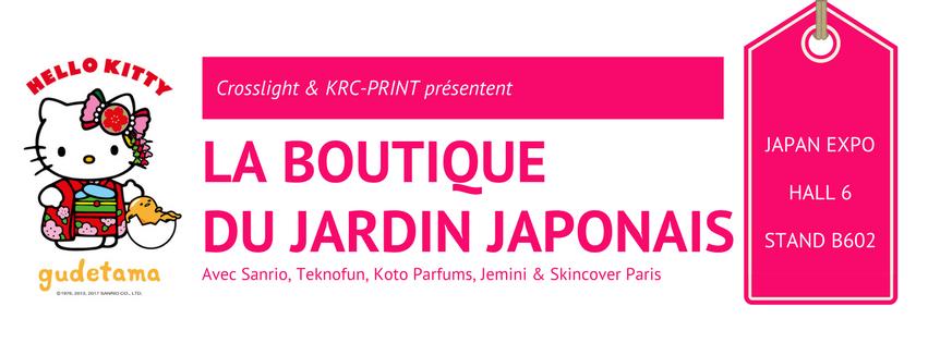 La boutique du jardin japonais ouvre ses portes japan expo zero yen media - La boutique du jardin ...